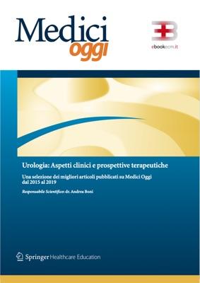 Medici Oggi - Urologia: valutazioni prognostiche e percorsi di cura corsi fad ecm online