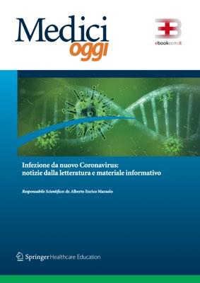 Infezione da nuovo Coronavirus: notizie dalla letteratura e materiale informativo (aggiornato al 11/03/2020) corsi fad ecm online